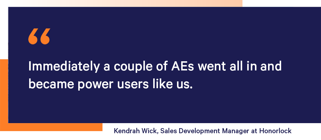 Kendrah Wick, Sales Development Manager at Honorlock about AEs using Mixmax
