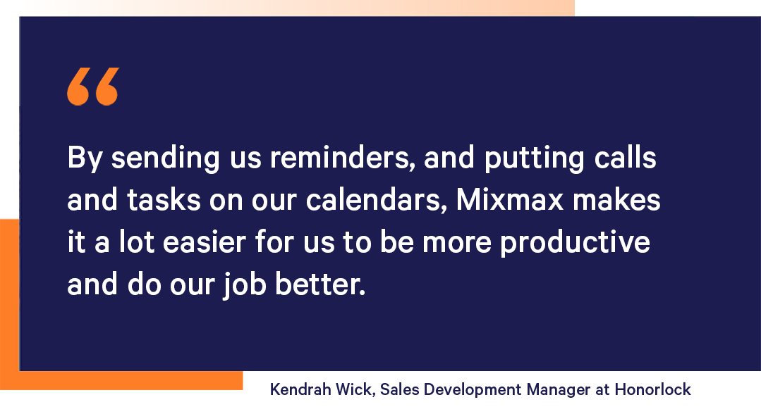 Kendrah Wick, Sales Development Manager at Honorlock about organizing reps daily workflow with Mixmax sales engagement platform