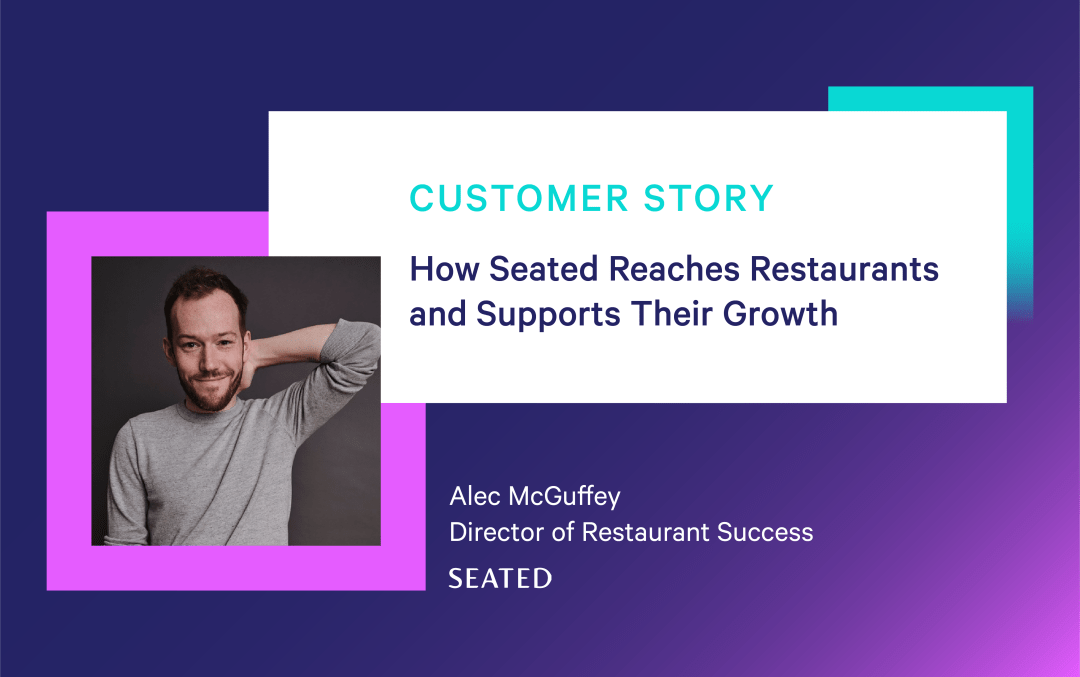 How Seated Reaches Restaurants and Supports Their Growth With One-Click Opt-Ins