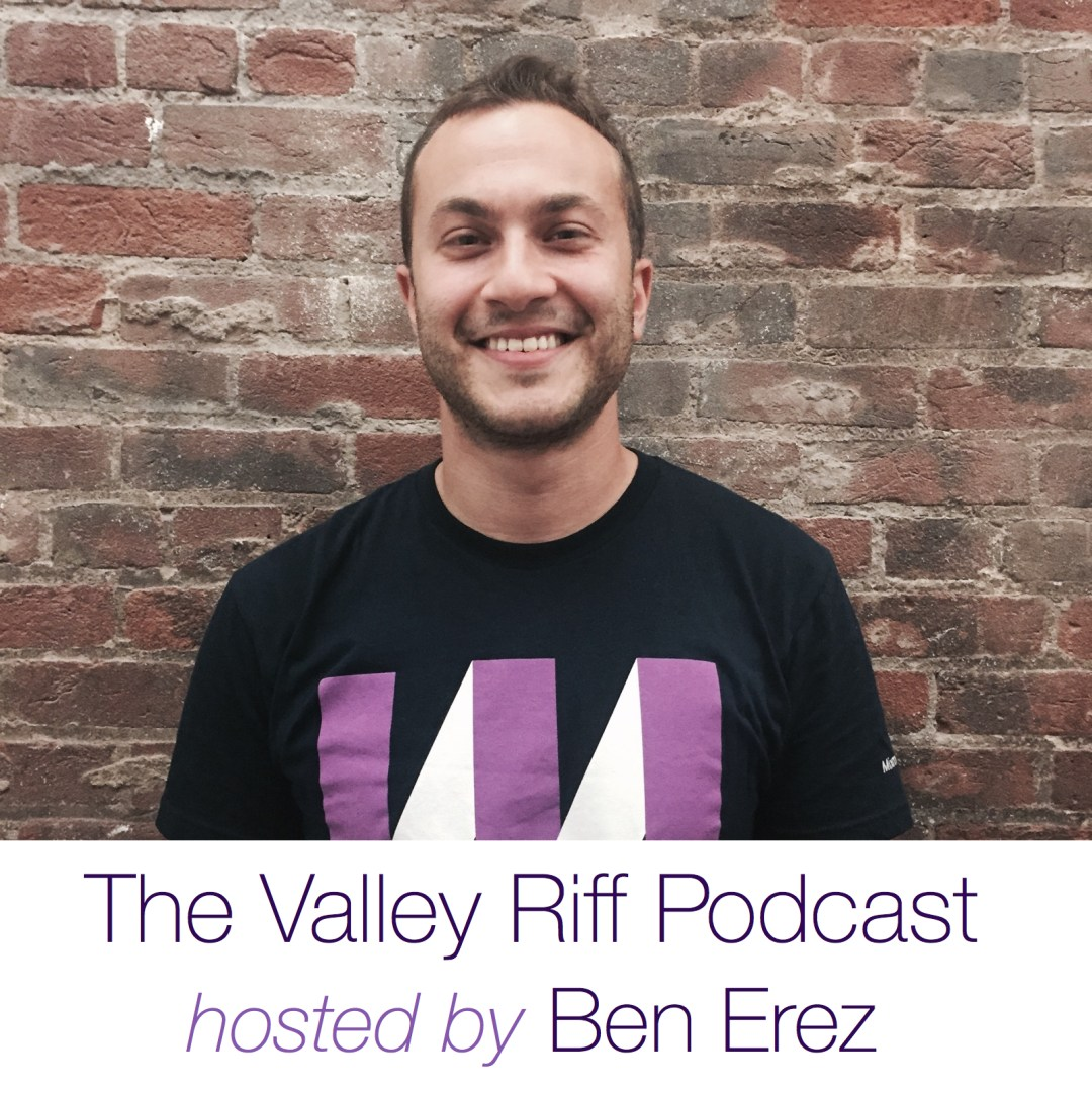 Valley Riff Podcast – Henry Minden on Engineering Hardware and Software as a Founder